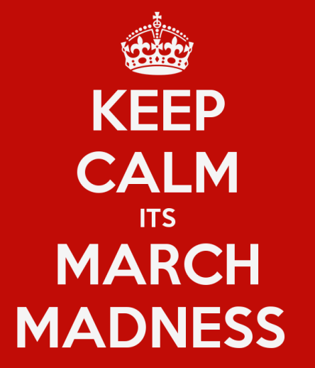 keep-calm-its-march-madness